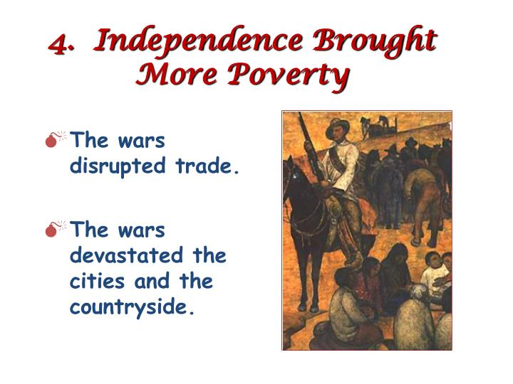4.  Independence Brought More Poverty