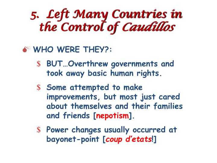 5.  Left Many Countries in the Control of