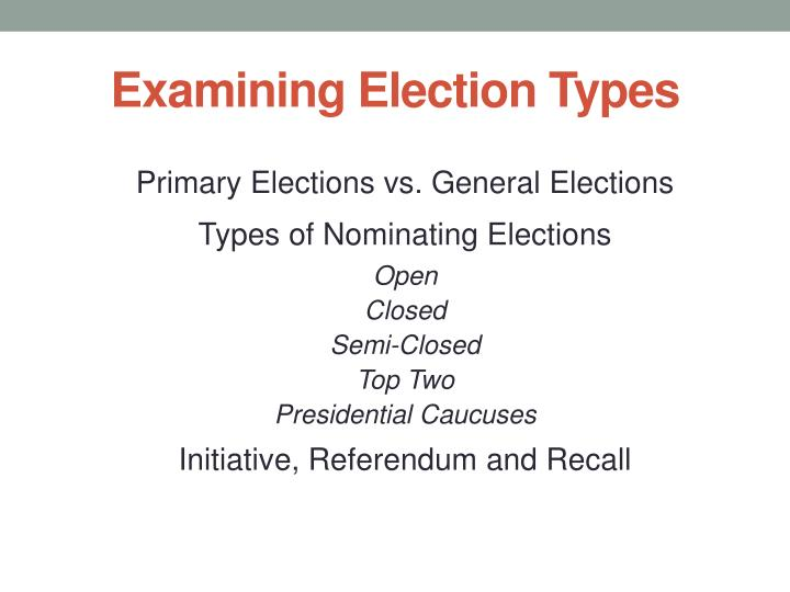 examining election types n.