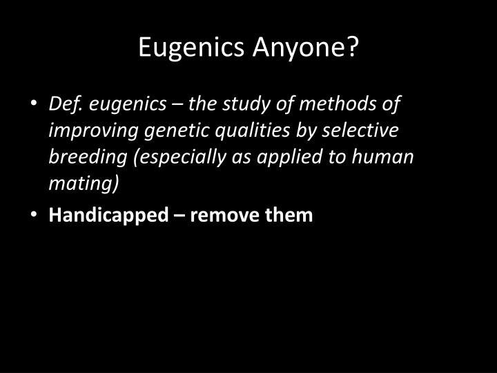 Eugenics Anyone?