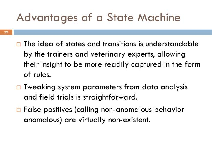 Advantages of a State Machine