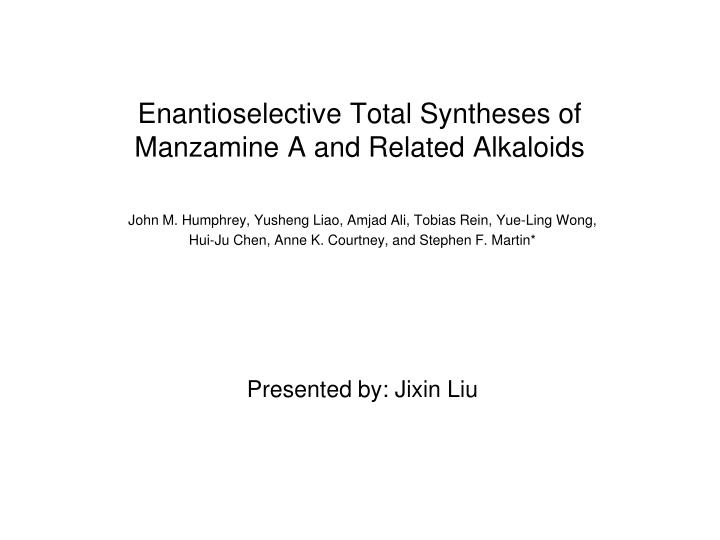 enantioselective total syntheses of manzamine a and related alkaloids n.
