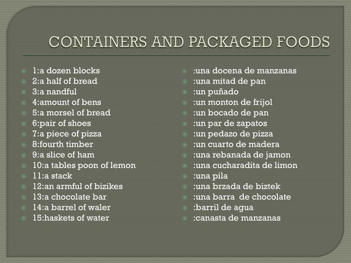 containers and packaged foods n.