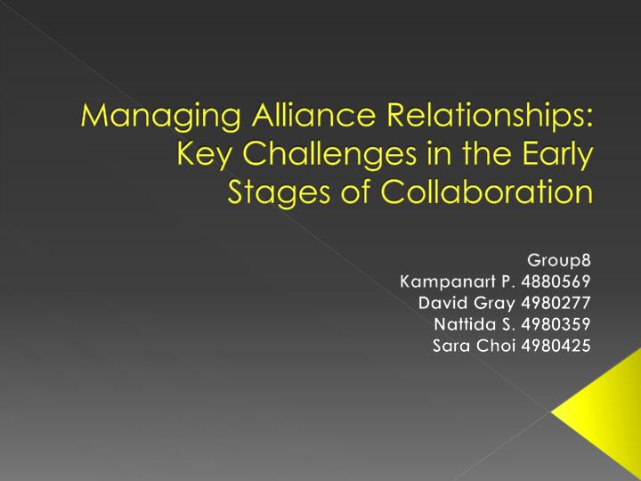 managing alliance relationships key challenges in the early stages of collaboration n.