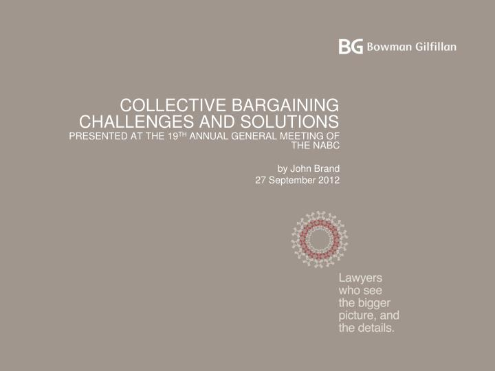 collective bargaining challenges and solutions n.