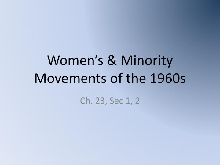women s minority movements of the 1960s n.