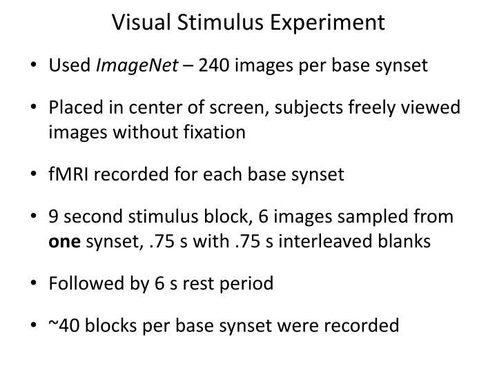 Visual Stimulus Experiment