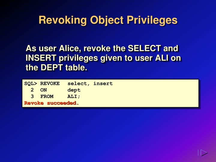 Revoking Object Privileges