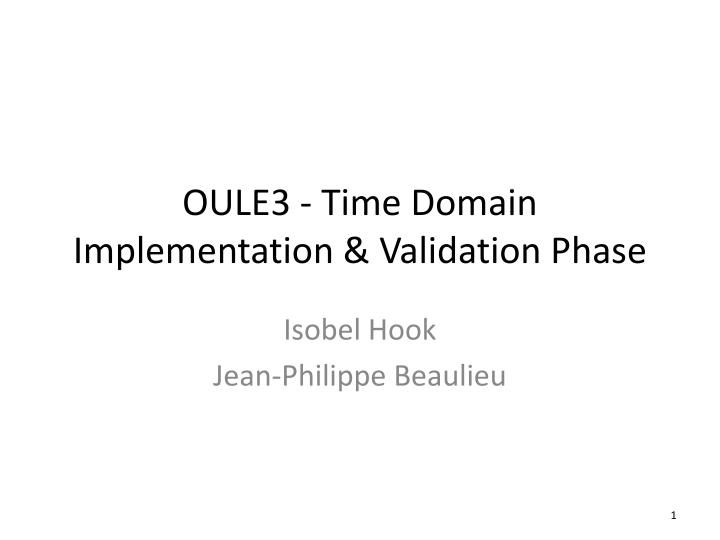 oule3 time domain implementation validation phase n.