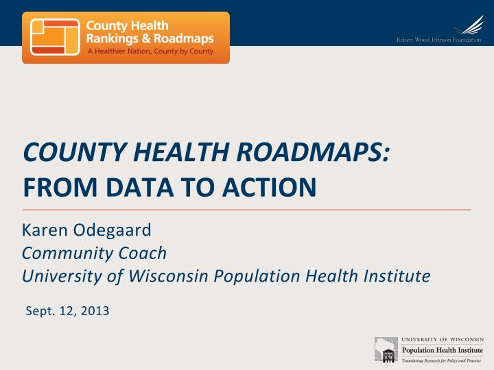 county health roadmaps from data to action n.
