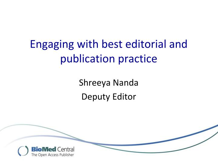 engaging with best editorial and publication practice n.