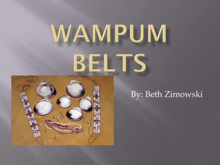 wampum belts n.