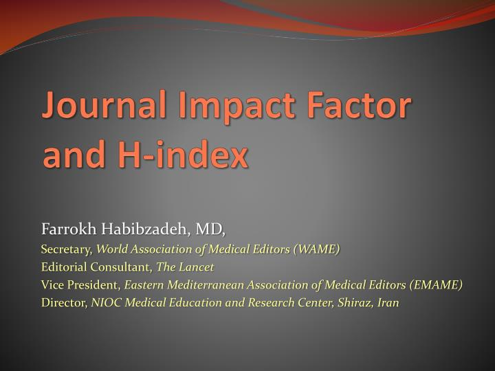 journal impact factor and h index n.