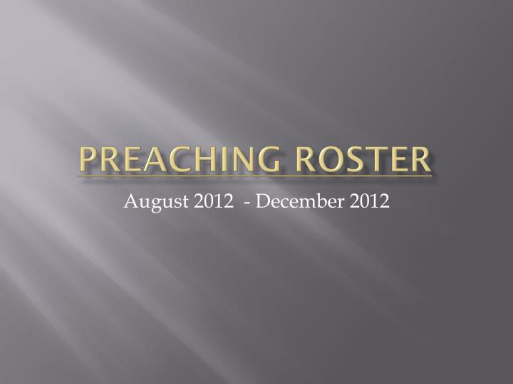 preaching roster n.