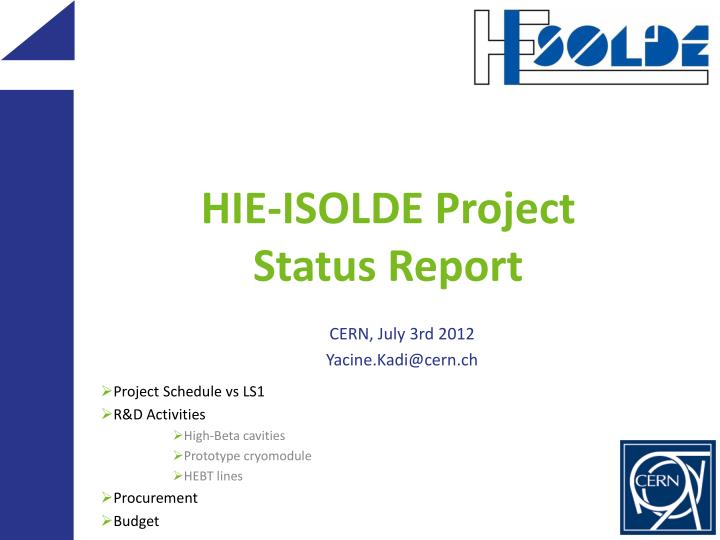 hie isolde project status report n.