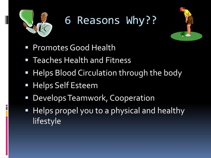 6 reasons why