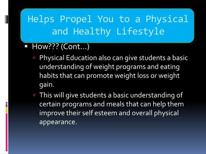 Helps Propel You to a Physical and Healthy Lifestyle