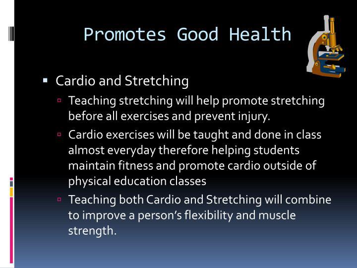 Promotes good health