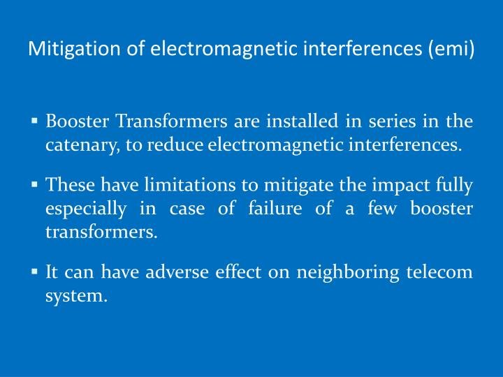 Mitigation of electromagnetic interferences (
