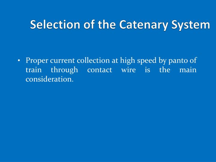 Selection of the Catenary System