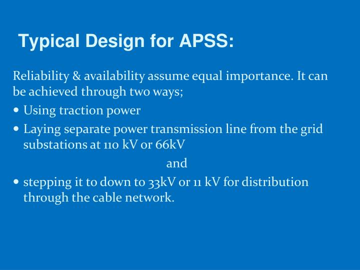 Typical Design for APSS