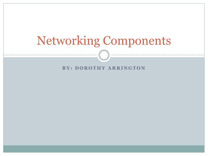 networking components n.