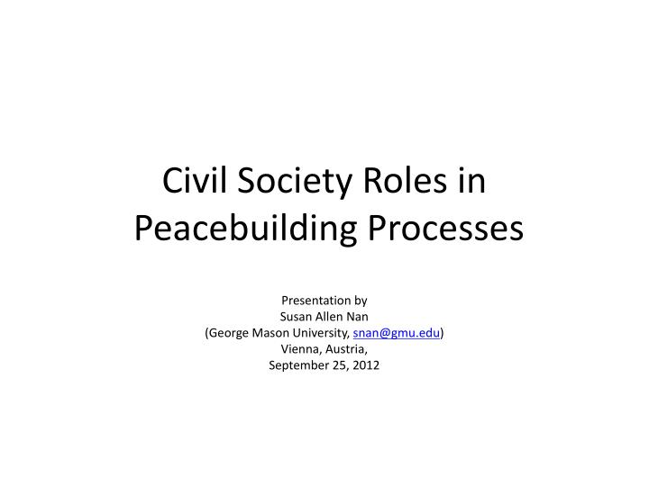 civil society roles in peacebuilding processes n.
