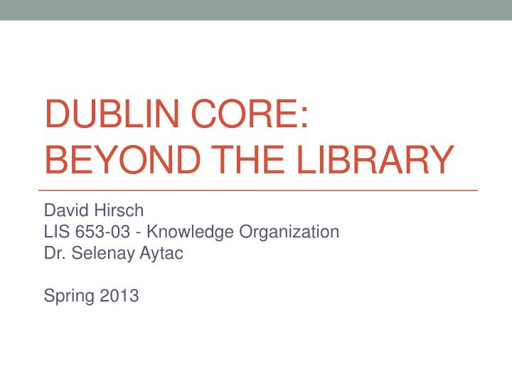 dublin core beyond the library n.