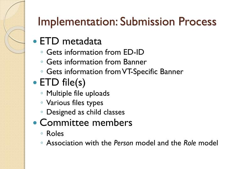 Implementation: Submission Process