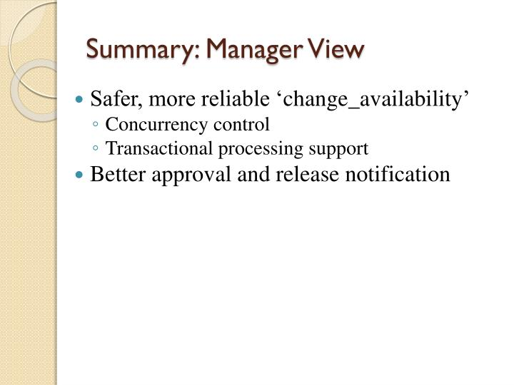 Summary: Manager View