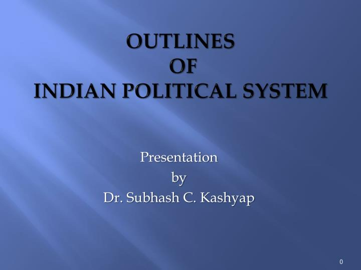 outlines of indian political system n.