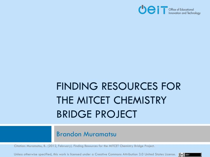 finding resources for the mitcet chemistry bridge project n.