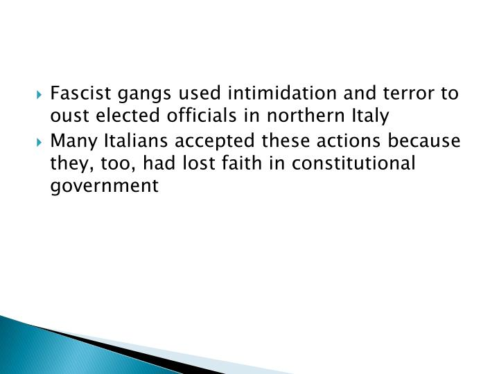 Fascist gangs used intimidation and terror to oust elected officials in northern Italy