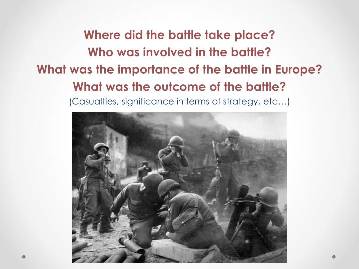 a history of the battle of monte cassino and its importance Article about the world war two battle at monte cassino in italy, which   outcome: german forces were dislodged from the gustav line,.