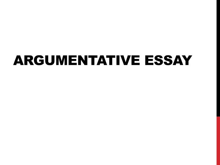 powerpoint on argumentative essays Apply for help to our writing service anytime you need essay writing - choose essay writers who suit your expectations and budget and get original papers.
