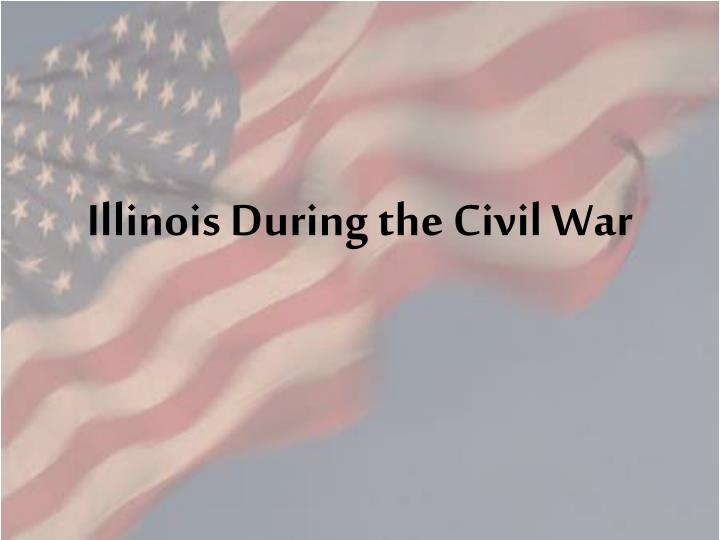 illinois during the civil war n.