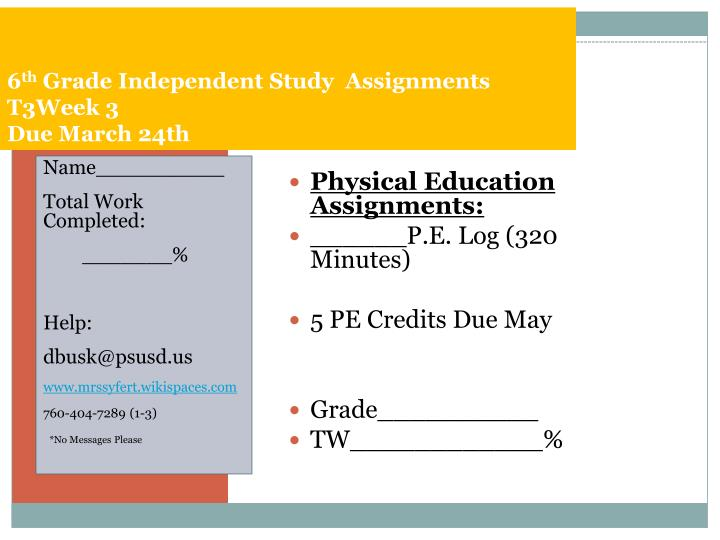 6 th grade independent study assignments t3week 3 due march 24th