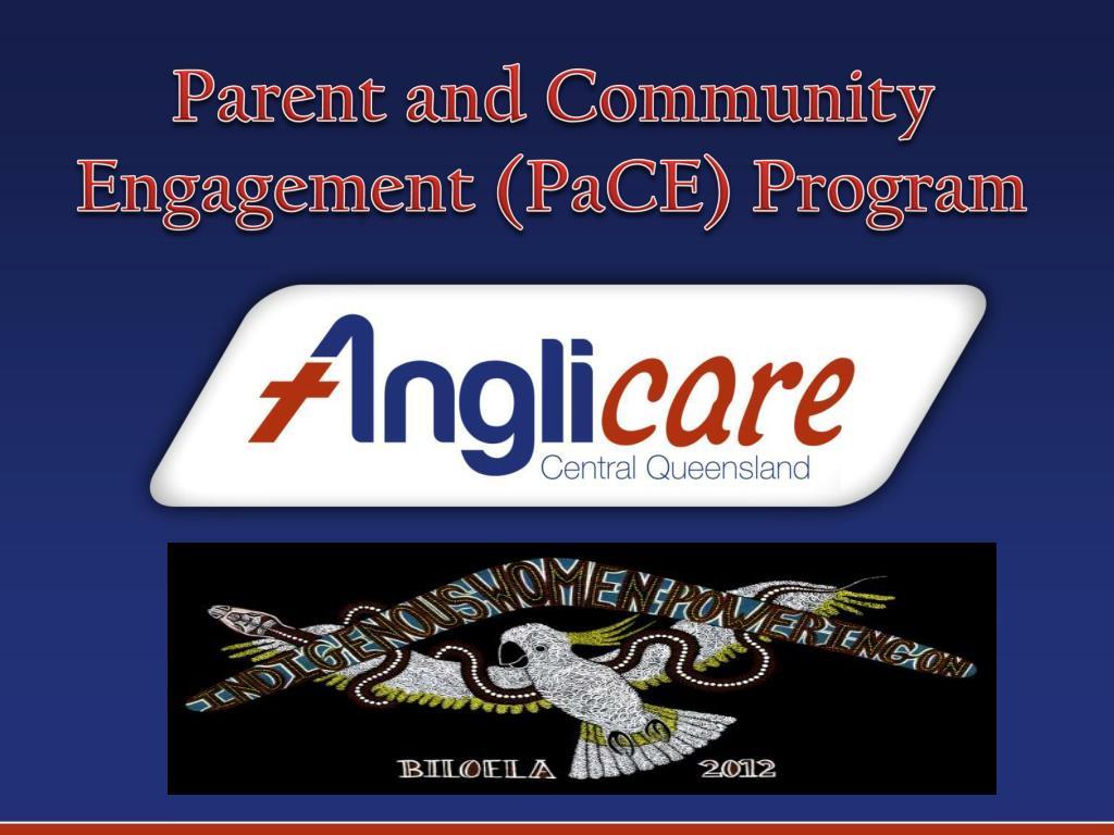 PPT - Parent and Community Engagement ( PaCE ) Program