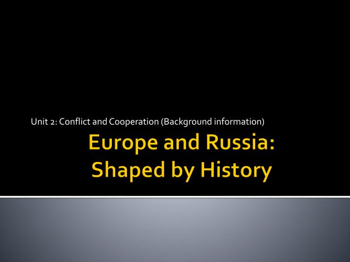 unit 2 conflict and cooperation background information n.