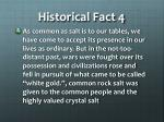 historical fact 4