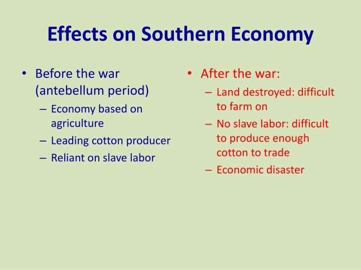 Effects on southern economy