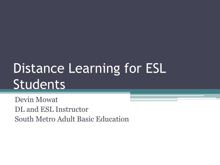 distance learning for esl students n.