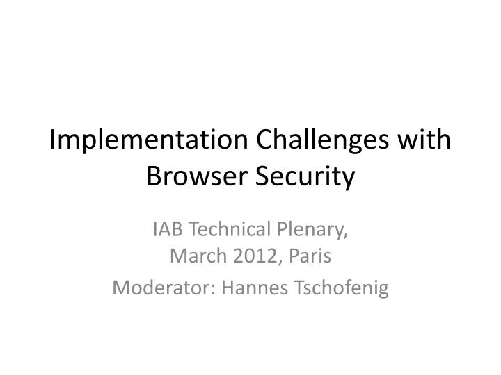 implementation challenges with browser security n.
