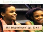 skill bridge theme pgs 60 63