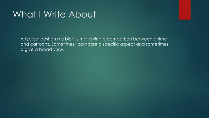 What I Write About