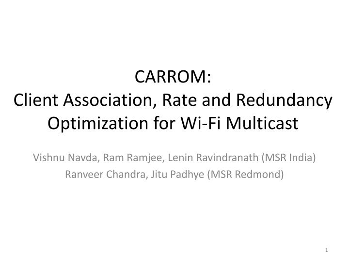 carrom client association rate and redundancy optimization for wi fi multicast n.