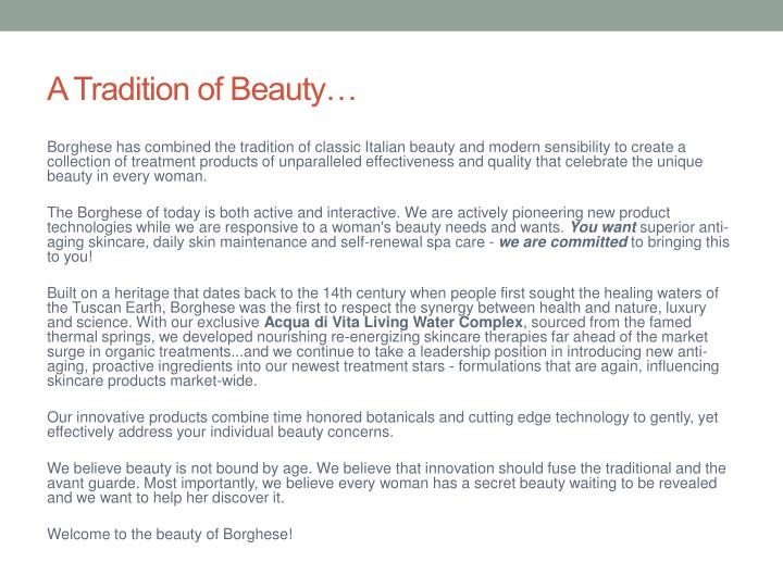 A tradition of beauty