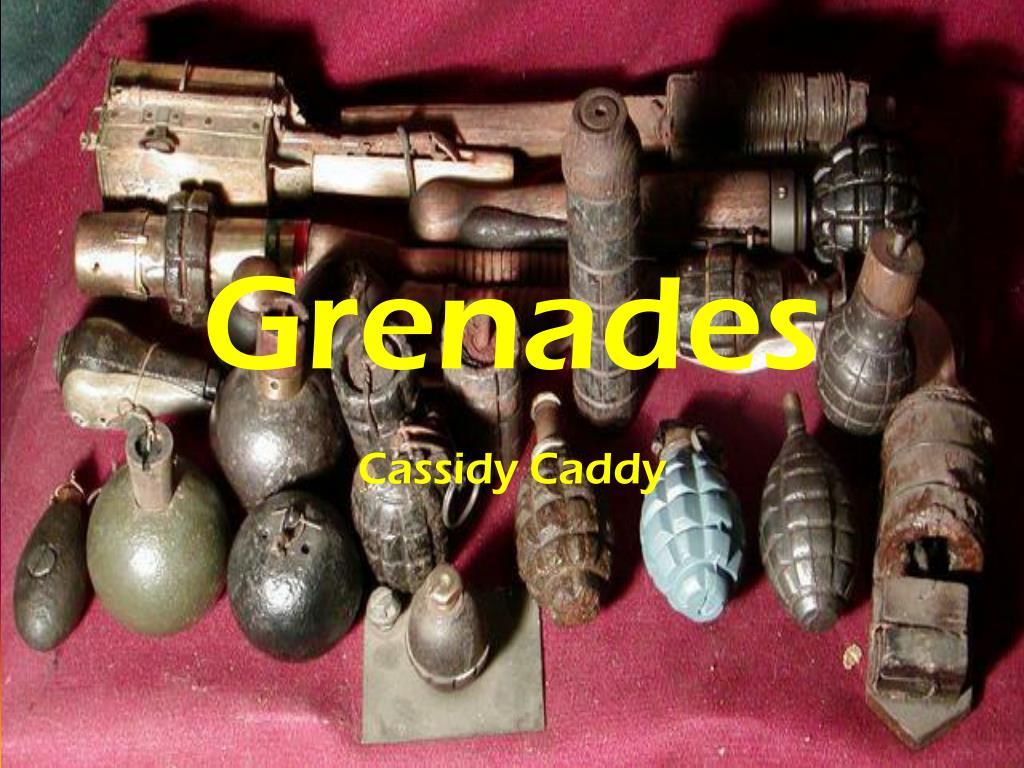 PPT - Grenades PowerPoint Presentation - ID:2290642