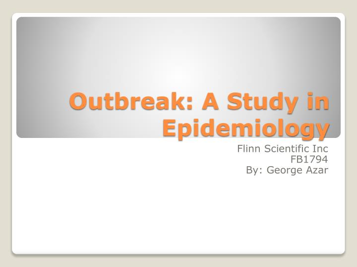 outbreak a study in epidemiology n.