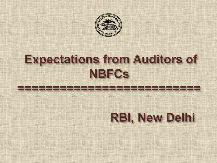 expectations from auditors of nbfcs rbi new delhi n.